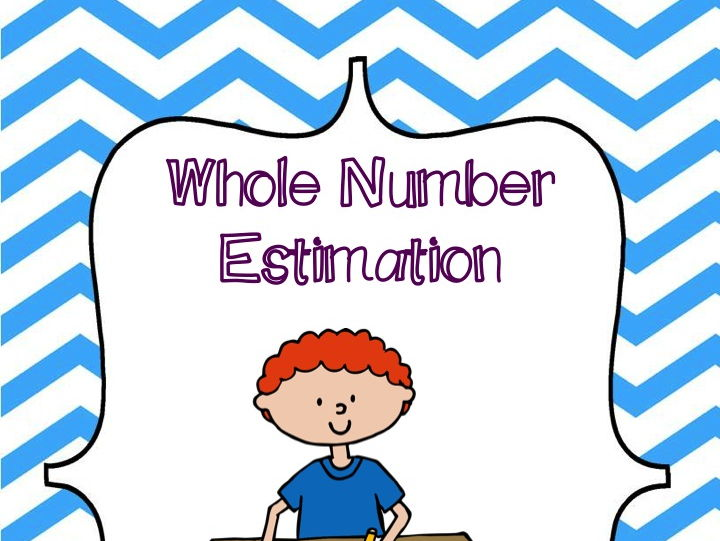Whole Number Estimation