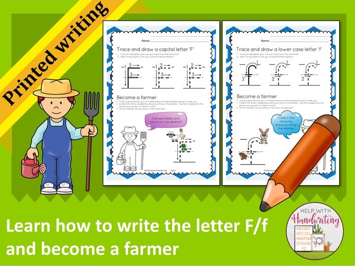 Learn how to write the letter F (Printed style) and become a farmer