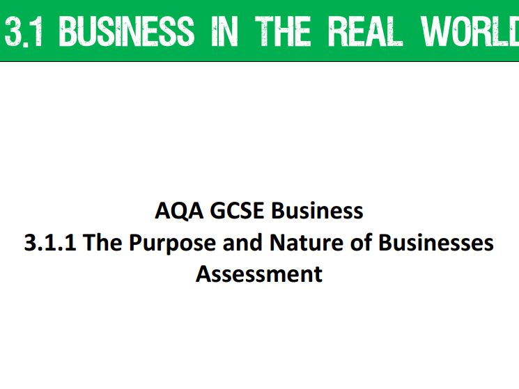 AQA GCSE Business (9-1) 3.1.1 The Purpose and Nature of Businesses - Assessment