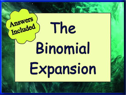 The Binomial Expansion - With Answers