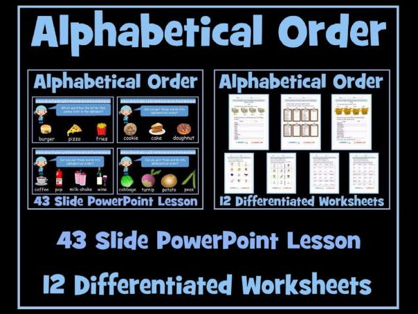 Alphabetical Order - 43 Slide PowerPoint Lesson - Set of 12 Differentiated Worksheets
