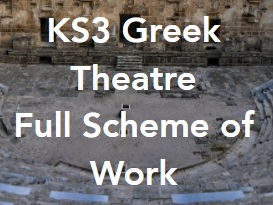 KS3 Greek Theatre Full Scheme of Work