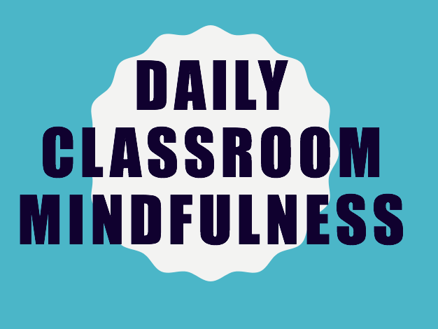 Daily Classroom Mindfulness 2
