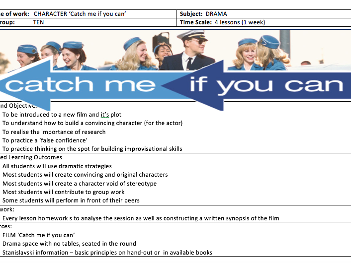 GCSE DRAMA SCHEME - CHARACTER: Catch me if you can