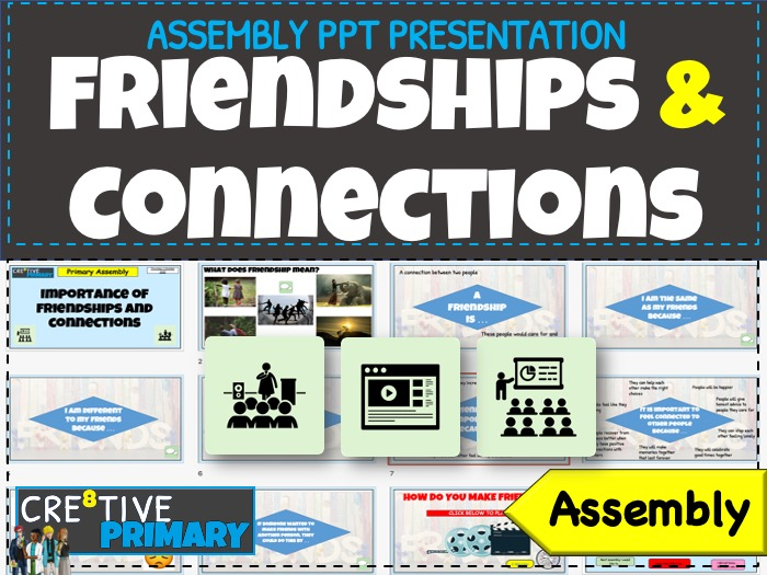 Friendships Assembly