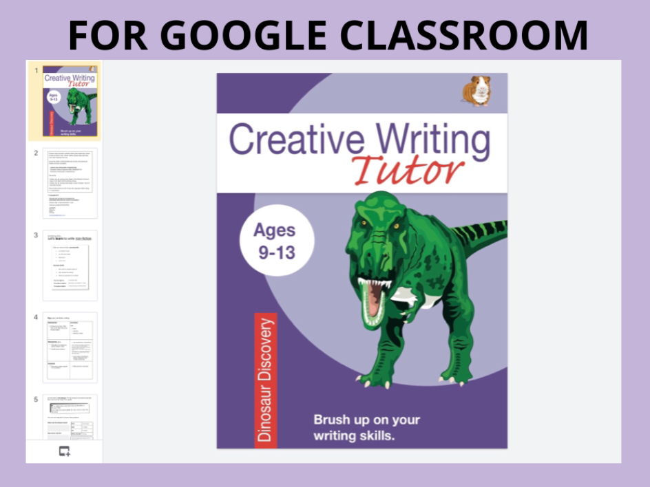 Dinosaur Discovery: Creative Writing DIGITAL GOOGLE CLASSROOM Resource (9-13)