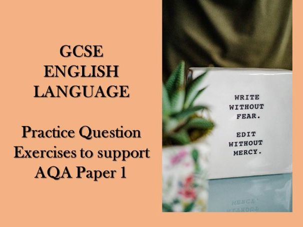 Practice Question Exercises to support AQA Paper 1 English Language