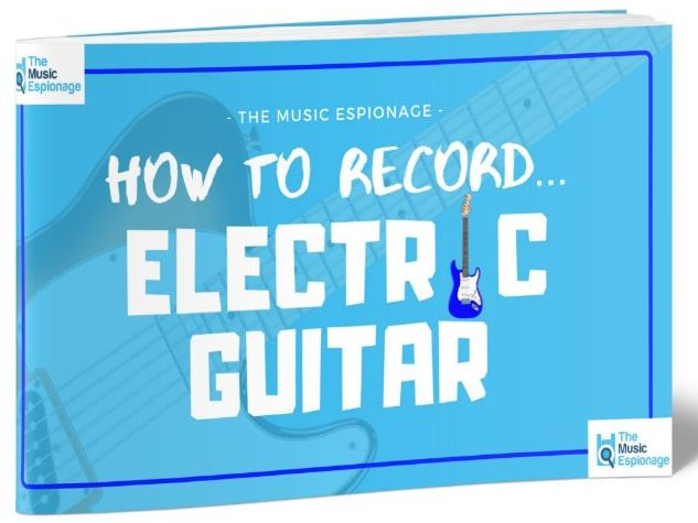 How to Record Electric Guitar-FULL LESSON