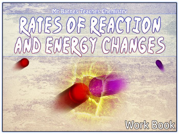 Rates of Reaction and Energy Changes Revision Guide