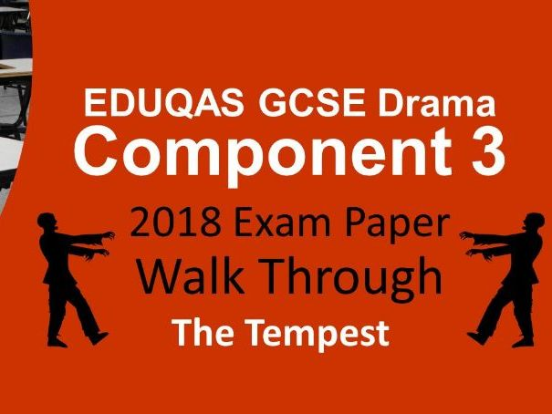 EDUQAS GCSE Drama Component 3 2018 Exam Paper Walk Through with example answer for The Tempest