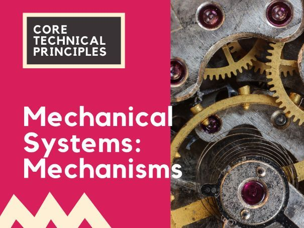 Mechanical systems: Mechanisms - cams, linkages, pulleys, gears - PPT GCSE
