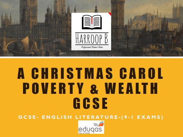 GCSE  A Christmas Carol Revision Notes  Poverty & Wealth Grade 9 (Eduqas)