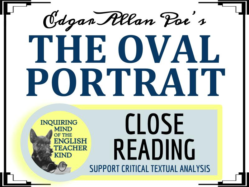 """""""The Oval Portrait"""" by Edgar Allan Poe Close Reading"""