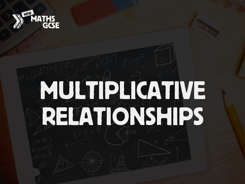 Multiplicative Relationships - Complete Lesson