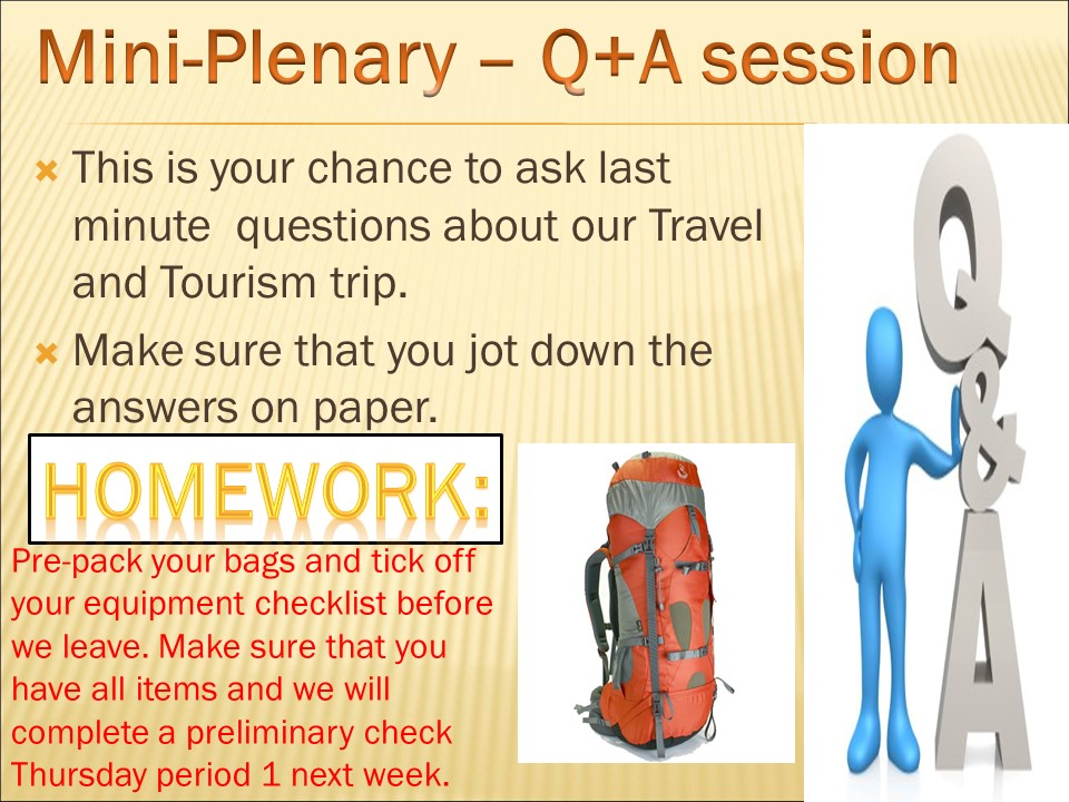 BTEC Travel and Tourism Level 2 Specification Unit 13 - OTTSV 6) Finalising Our Trip