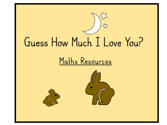 Guess How Much I Love You, Math Resources Bundle.