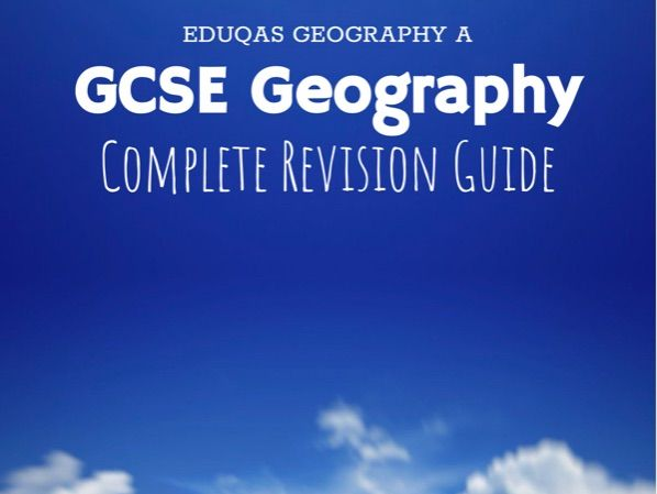 Eduqas Geography (A) Complete Revision Guide