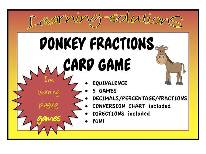 EQUIVALENCE - FRACTIONS DONKEY CARD GAME - 6 Games - Decimals/Percentage/Fractions
