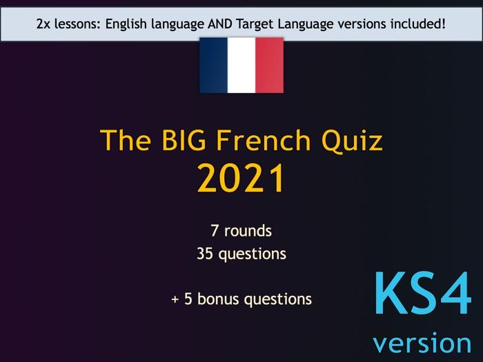 The BIG French Quiz 2021 (KS4/GCSE version)