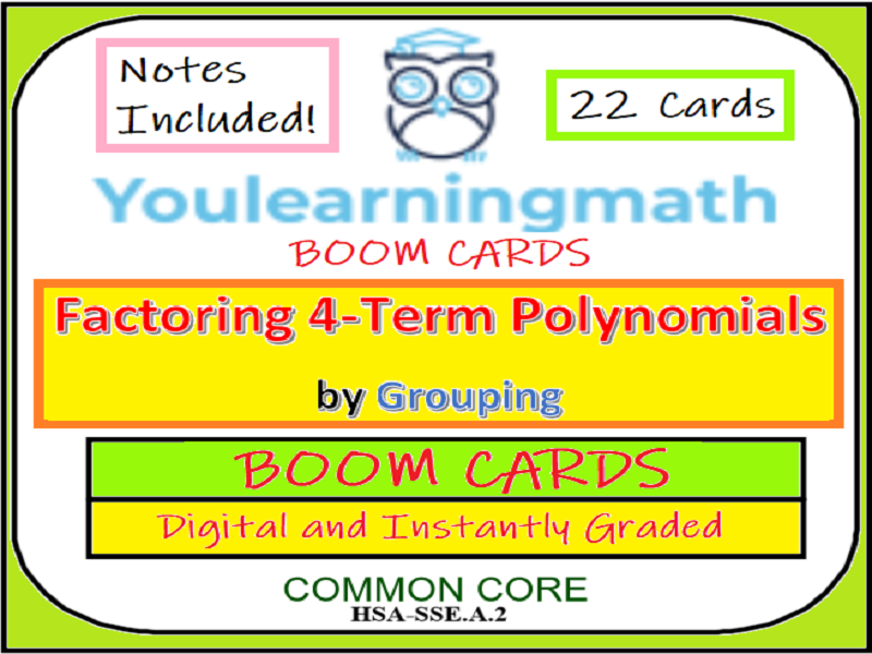 Factoring 4-Term Polynomials by Grouping: DIGITAL BOOM Cards + Task Cards