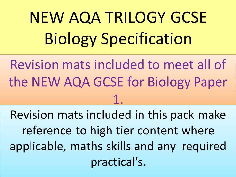 NEW AQA 2016 GCSE Trilogy Biology revision mats part 1