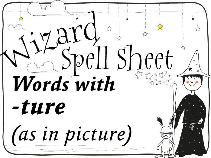 Wizard Spell Sheet: Words with -ture as in picture