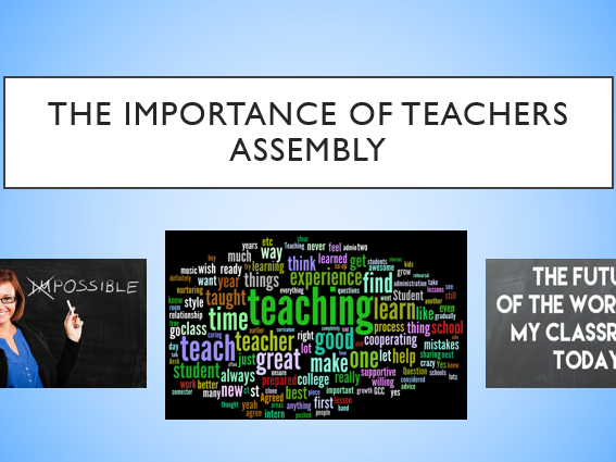 the importance of being a teacher The importance of teaching through relationships by stacey goodman february 25, 2015 it alerts each student that he or she is seen as another being and.