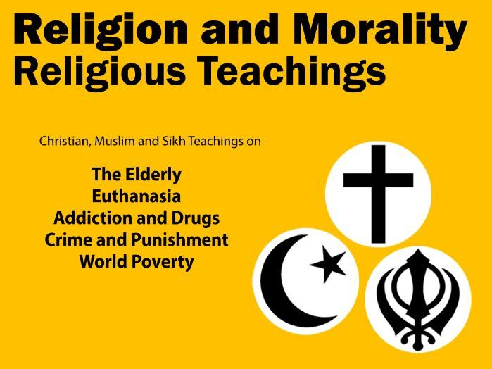 Religious Teachings - Religion & Morality