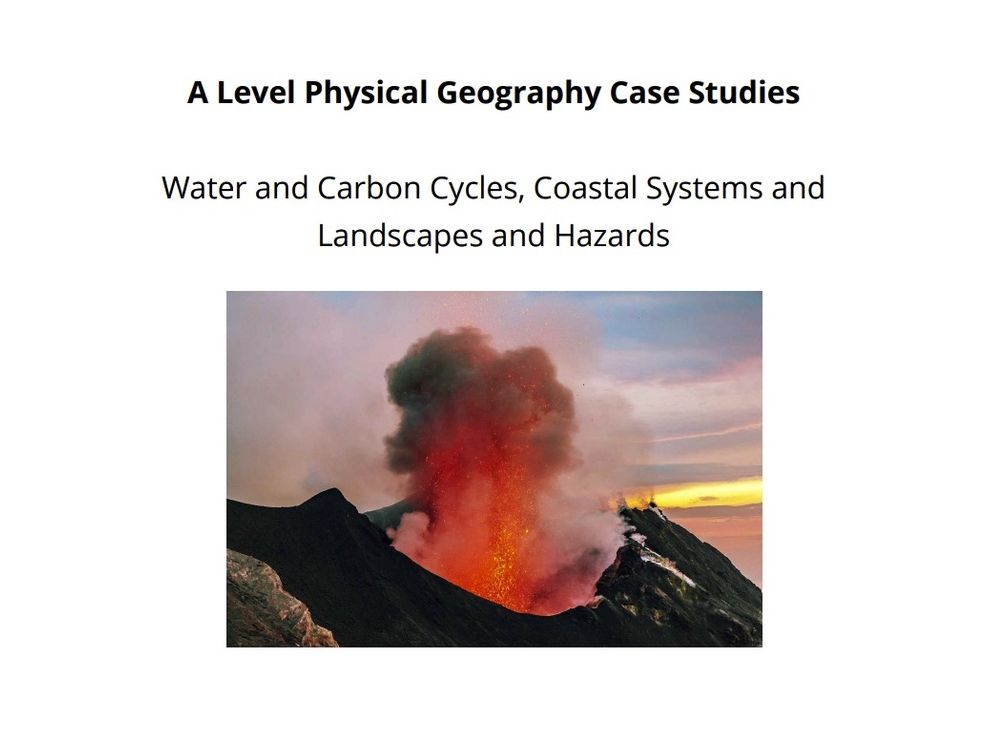 A Level Physical Geography Case Studies