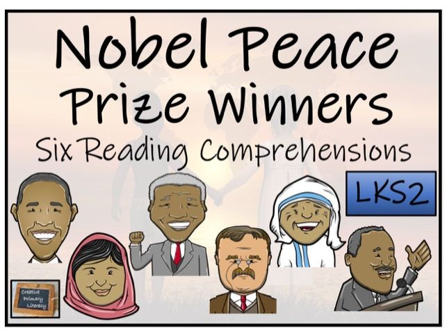 LKS2 Nobel Peace Prize Winners Reading Comprehension Activity Book
