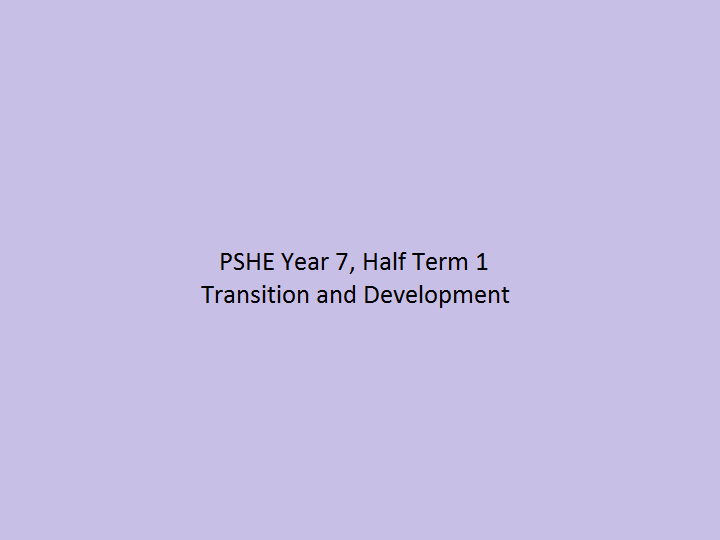 PSHE Transition and Development Scheme Of Work for Year 7