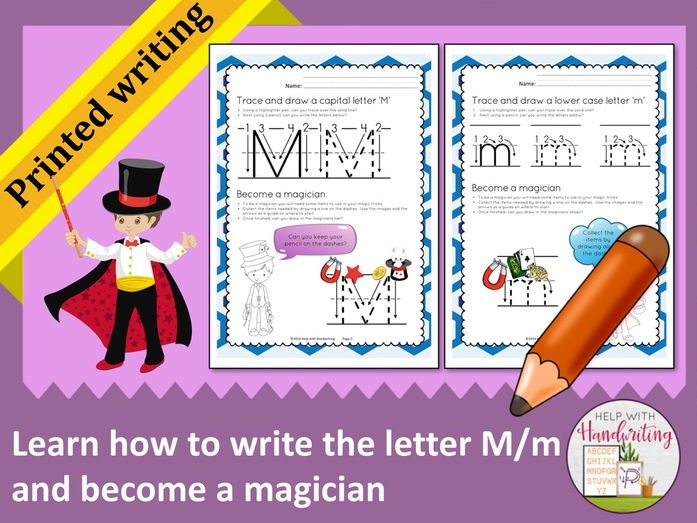 Learn how to write the letter M (Printed style) and become a magician
