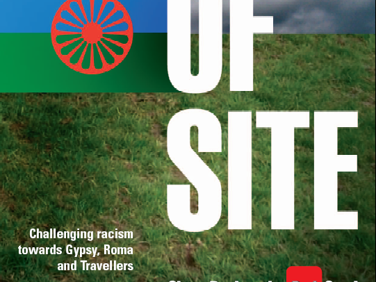 Out of Site education pack - ending racism against Gypsy, Roma and Traveller communities