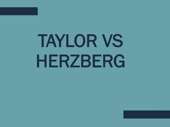 iGCSE Business Studies - Key Motivational Theories: Taylor and Herzberg