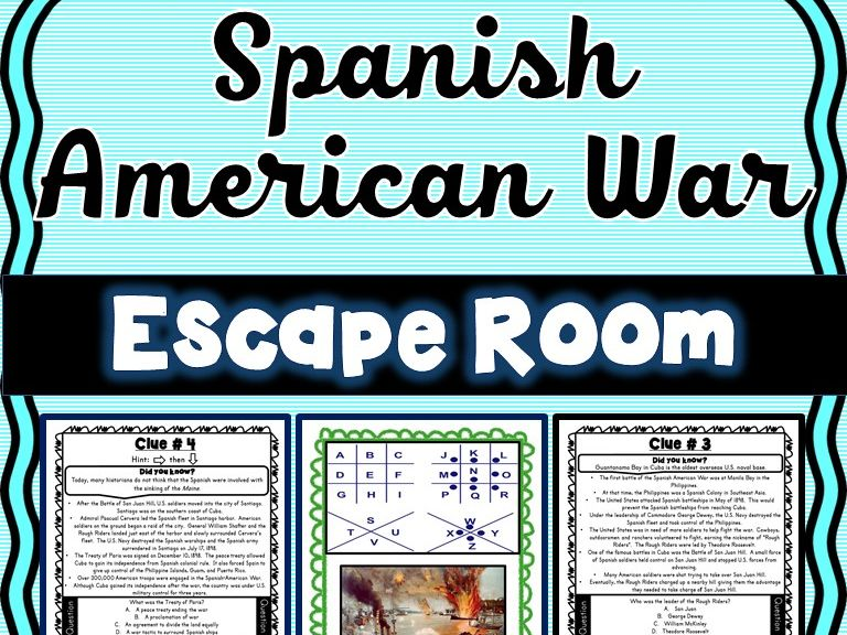 Spanish American War ESCAPE ROOM: Roosevelt, San Juan Hill, Treaty of Paris