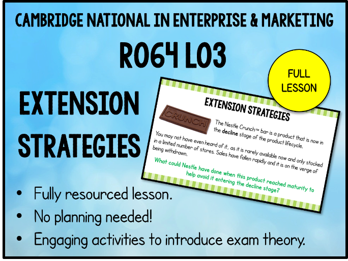 R064 LO3 Extension Strategies (3.2 Cambridge National in Enterprise & Marketing)
