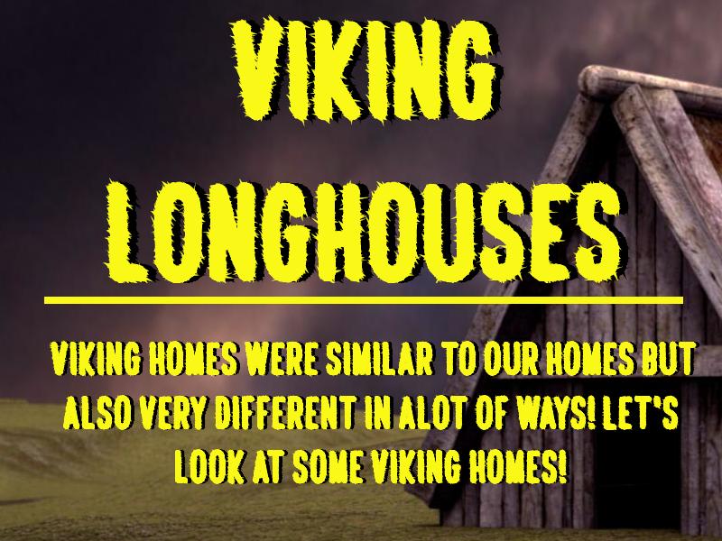 Viking Longhouses