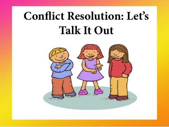 Conflict Resolution: Let's Talk It Out