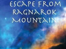 Escape From Ragnarok Mountain
