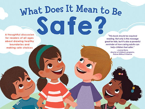 """""""What Does it Mean to Be Safe?"""" by Rana DiOrio Educator Guide"""
