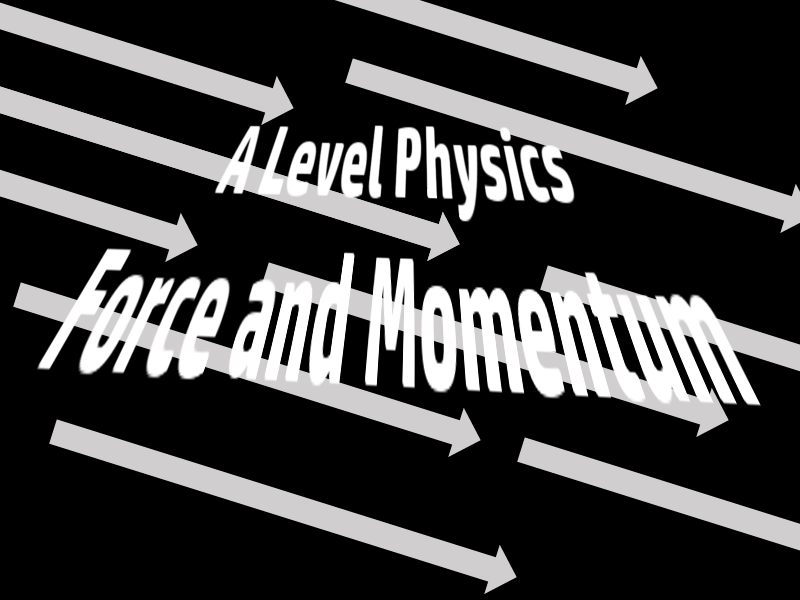 A Level Physics Unit: Force and Momentum by clarkeswfc | Teaching Resources