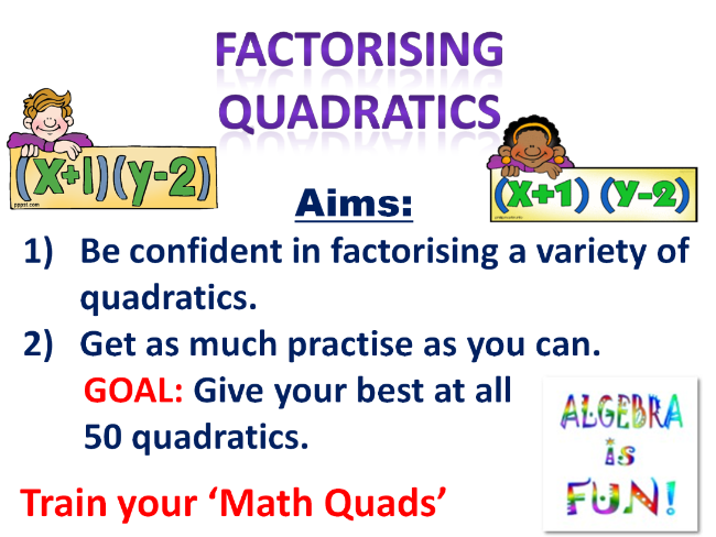 Factorising 50 Quadratics  (presentation & activity)