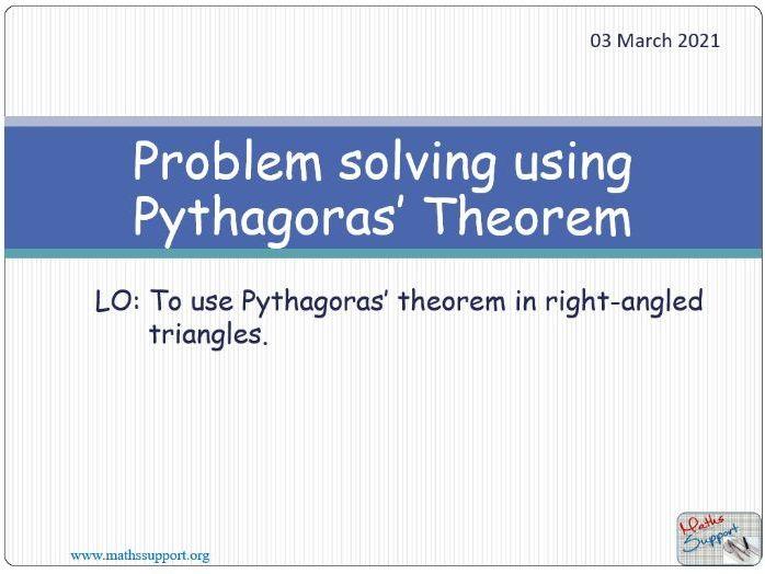 Using Pythagoras' theorem to solve problems