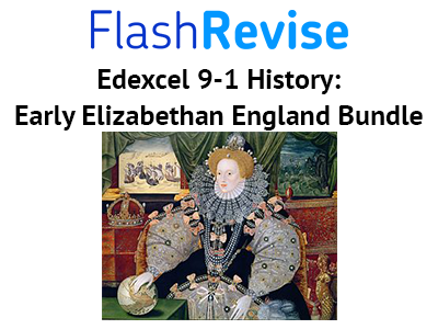 Edexcel GCSE 9-1 History: Early Elizabethan England Bundle