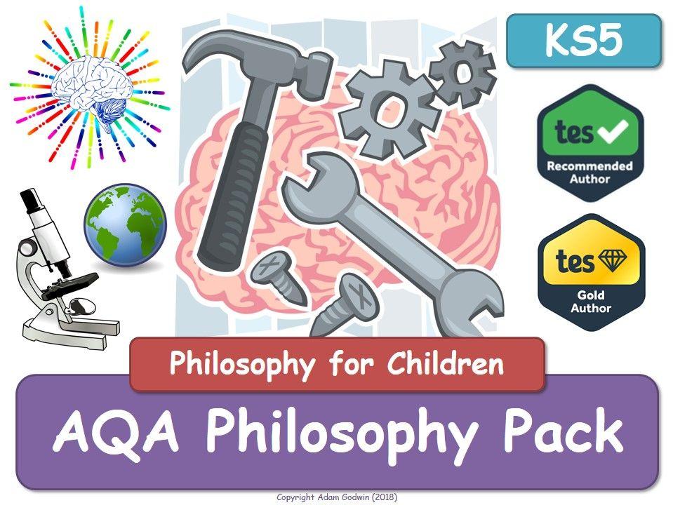 AQA Philosophy (KS5 Value Pack) - AQA Philosophy [P4C]