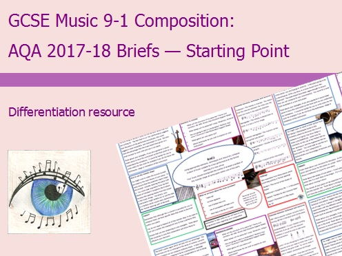 AQA Music GCSE 9-1 Composition Briefs 2017-2018: Starting Point