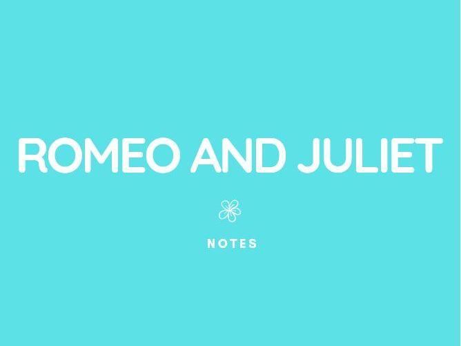 GCSE English Lit: Romeo + Juliet Notes