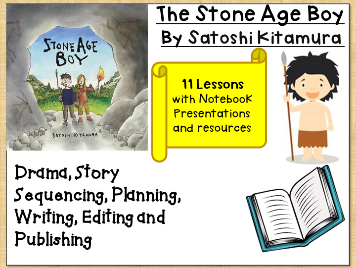 The Stone Age Boy by Satoshi Kitamura-  Drama, Sequencing, Planning, Story Writing and Publishing