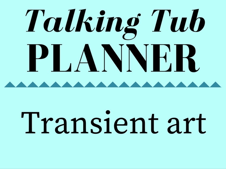 Transient Art Talking Tub Planner