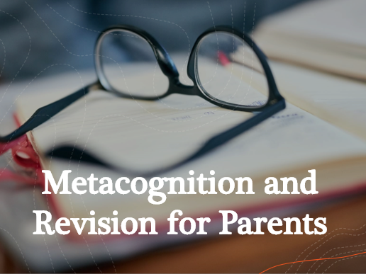 Revision and Metacognition for Parents powerpoint and resources